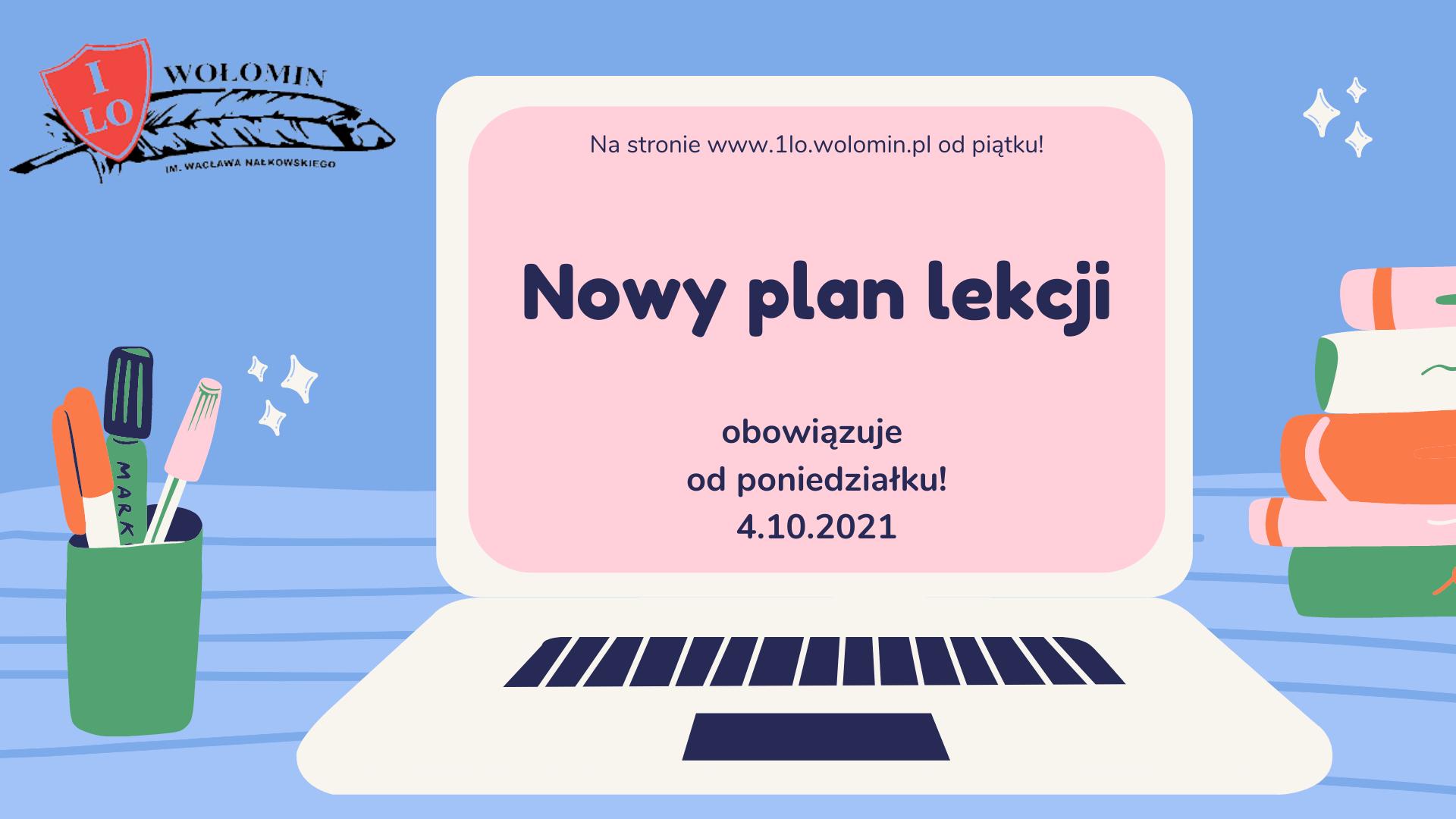 Nowy plan lekcji od poniedziałku 4 października 2021