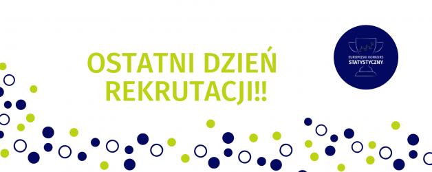 Europejskiego Konkursu Statystycznego (EKS) – termin do dzisiaj!
